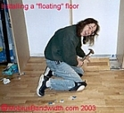installing a floating floor.